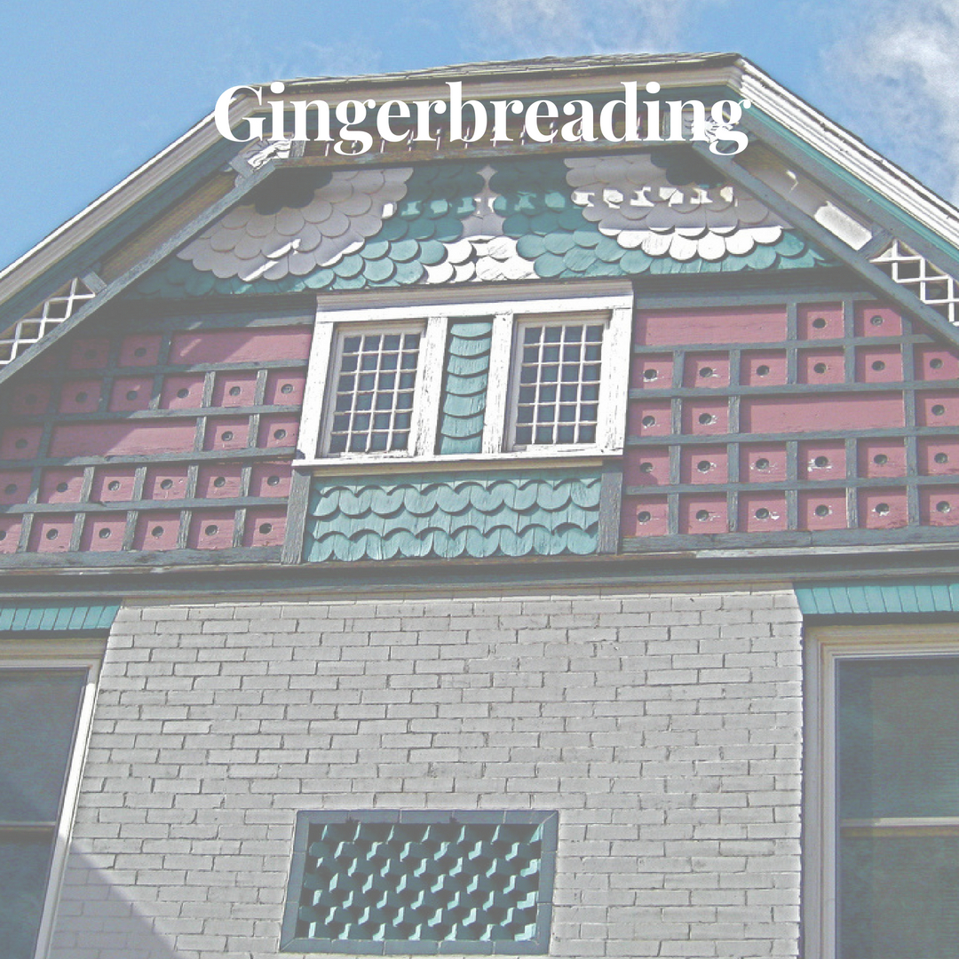 gingerbreading