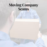 Moving Company Scam – Be Aware!