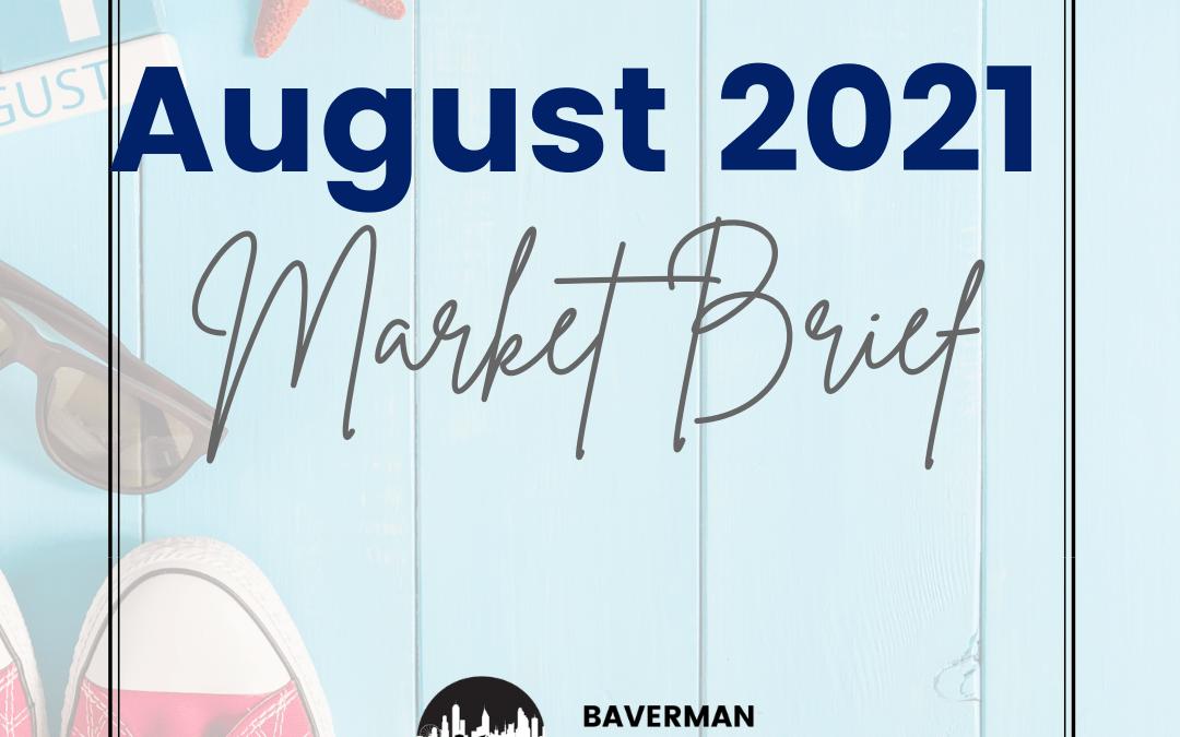Atlanta REALTORS® Market Brief August 2021 Edition